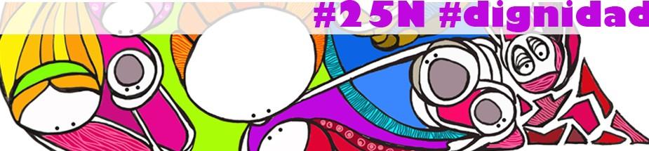 #25N #dignidad